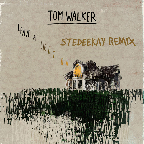 free download tom walker leave the light on