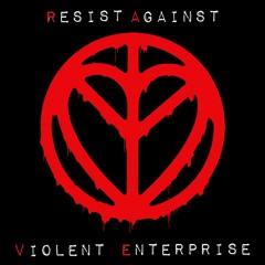 Resist Against Violent Enterprise (Danger Marc & My Bad Sister)Video on Youtube