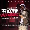 Honcho Moonk - Fucc Valentines mp3
