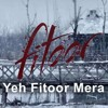Yeh Fitoor Mera - Lyrics - Arijit Singh - Aditya Roy Kapoor - YouTube.MKV