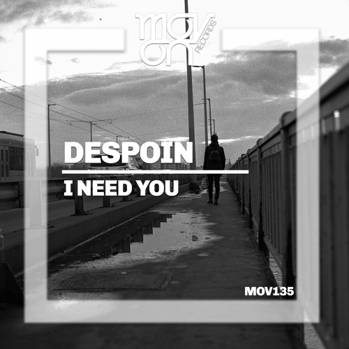 Despoin - I Need You ( Original Mix )