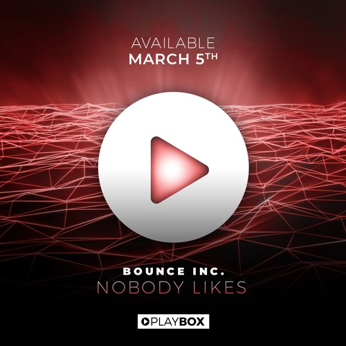 Bounce Inc. - Nobody likes (Extended Mix)