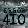 SOUL FAYA x NICK WILLIAM - ERROR 410 // FREE