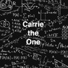 Carrie, The One -- by Liz DeRoche/The Singing Lizard