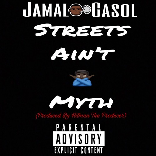 Streets Aint No Myth (Prod.  Hitman The Producer)