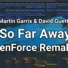 Download Martin Garrix & David Guetta - So Far Away (KenForce Remake) (Instrumental) Mp3