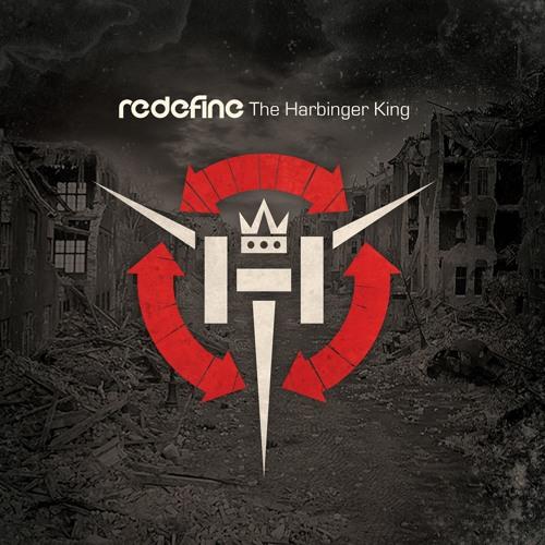 Redefine - The Harbinger King - 02 Whole