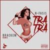 Nfasis - Tra Tra (Brackem Remix)