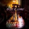 Let It Come (Aspettando) - RB & Capobranco
