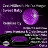 Cool Million Feat Meli'sa Morgan - Sweet Baby - Montana & Stewart Remix (Sedsoul)