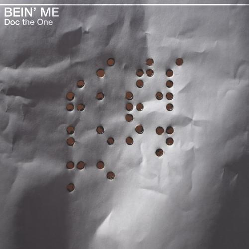 Bein' Me