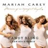 Mariah Carey / Candy Bling (Ken Rock Remix)