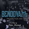 #BENDOVA FRIDAY PROMOTION MIX By BASS TERMINAL