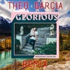 Macklemore Feat. Skylar Grey - Glorious (Theo Garcia Remix)