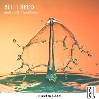 Eedion & FluxFlame - All I Need