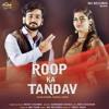 Roop Ka Tandav