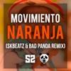 Yuawi - Movimiento Naranja (SKBEATZ & The Bad Panda Remix)🍊 mp3