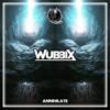 Wubbix - Annihilate [Shadow Phoenix Exclusive]