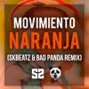 Movimiento Naranja (SKBEATZ & TBP Remix) mp3