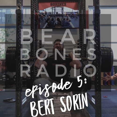 Episode 5: Bert Sorin
