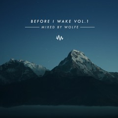 'Before I Wake' Vol. 1 - Ambient Mix