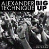 Alexander Technique - Big Up