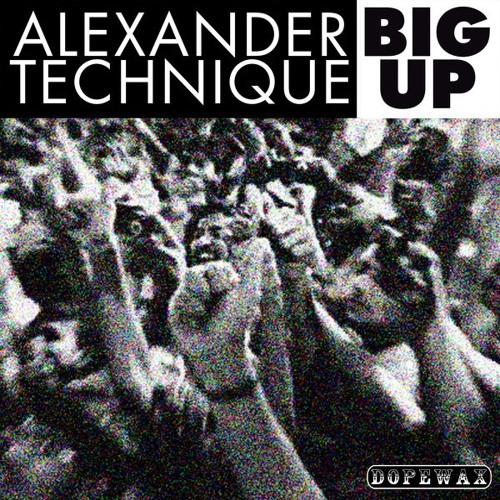 Alexander Technique - Big Up