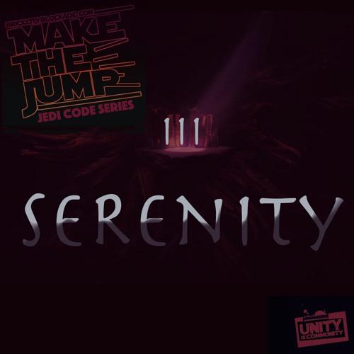 Make The Jump   Jedi Code Series 'Serenity'
