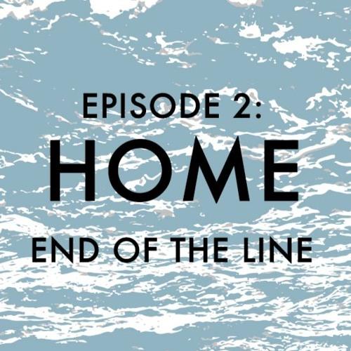 EPISODE 2: Home