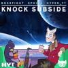 BossFight & Ephixa - Knock Subside (Subside & Nock Em Mashup)