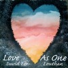 Love As One - original © (with Angelo Annicchiarico)