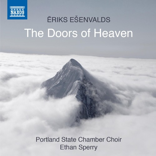 The Doors of Heaven/The First Tears - Portland State Chamber Choir