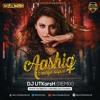 Download Aashiq Banaya Aapne ( Remix ) - DJ UTKARSH Mp3