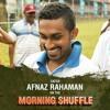 Afnaz Rahman on the Morning Shuffle - Jan. 22, 2018
