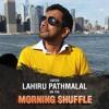 Lahiru Pathmalal on the Morning Shuffle - Jan. 26, 2018