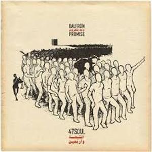 Download lagu 47 Soul Balfron Promise (5.18 MB) MP3