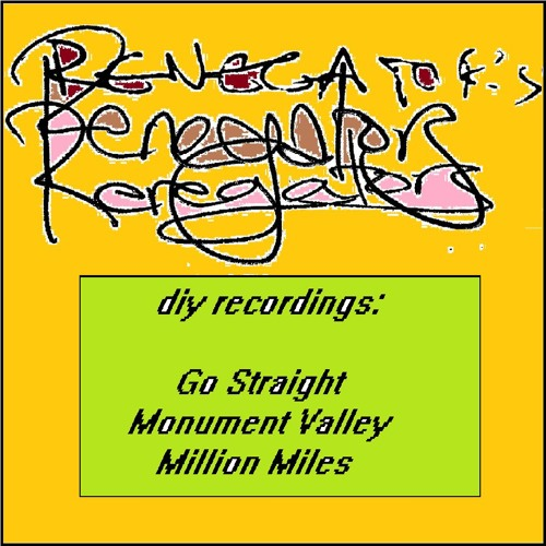 diy recordings by the Renegators