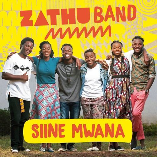 SIINE MWANA - ZATHU BAND Ft Maria Chidzanja Nkhoma