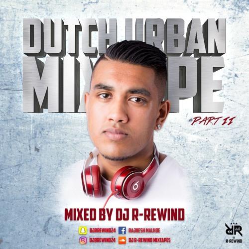 dutch urban mixtape part 2 mixed by dj r rewind by dj r rewind