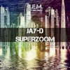 JAY-D - Superzoom (Free Download)