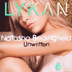 Natasha Bedingfield - Unwritten (LYKAN Remix) [FREE DOWNLOAD]