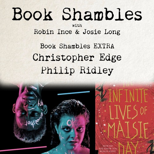 Book Shambles EXTRA - Christopher Edge and Philip Ridley