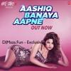 Aashiq Banaya Aapne (Hate Story 4) - Himesh Reshammiya - Full Song