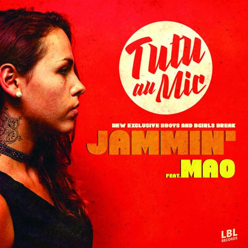 Tutu Au Mic' Feat.MAØ - Jammin'