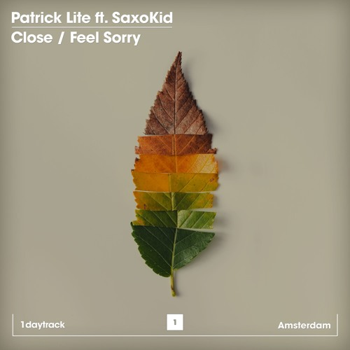 Patrick Lite ft. SaxoKid - Feel Sorry (Original Mix)
