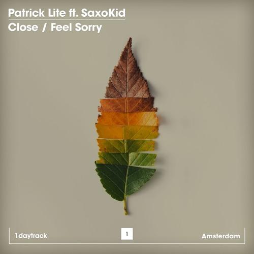Patrick Lite ft. SaxoKid - Close (Original Mix)