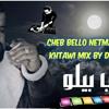 Cheb Bello Netmacha Zouj Khtawi Mix By Dj Sofiane