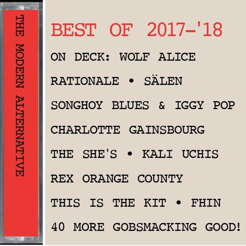 BEST OF 2017 - '18 TILL NOW:  Wolf Alice, Mahalia, Fhin, Sleaford Mods etc