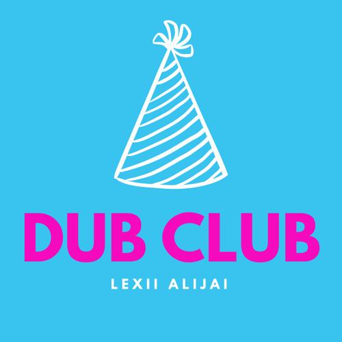 Dub Club (Let the Beat Build Remix)