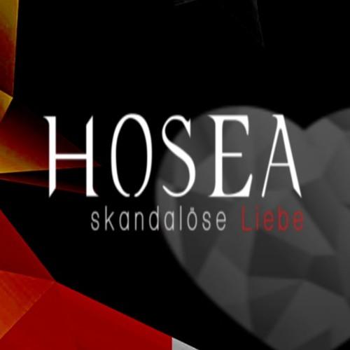 HOSEA - Skandalöse Liebe